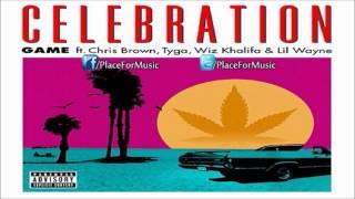 The Game - Celebration ft. Chris Brown, Tyga, Wiz Khalifa & Lil Wayne [HQ]