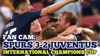 FAN CAM: Tottenham 3-2 Juventus: Parrott Shines, Harry Kane Goal From the Half-Way Line! 21/07/2019