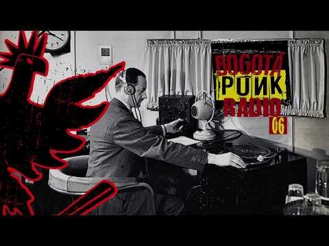 BOGOTÁ PUNK RADIO # 06
