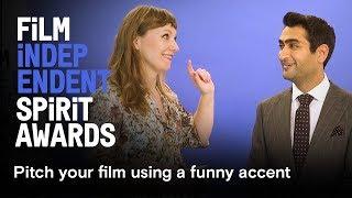 Nominees pitch their films using crazy accents | Daniel Kaluuya, Kumail Nanjiani, Sean Baker & more