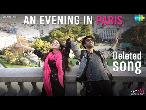 An Evening In Paris | Ae Dil Hai Mushkil | Karan Johar | Ranbir Kapoor | Anushka | Deleted song