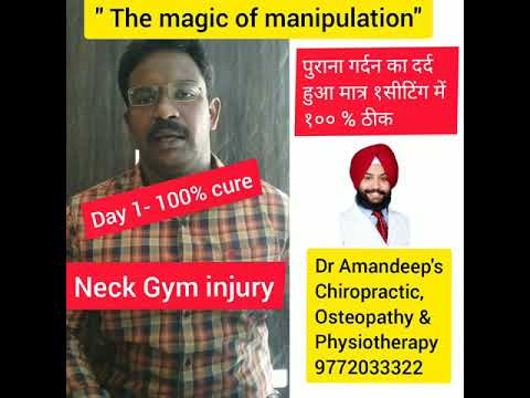 💯% treatment of Gym neck injury in India by chiropractor , osteopath & physio Dr Amandeep karwal