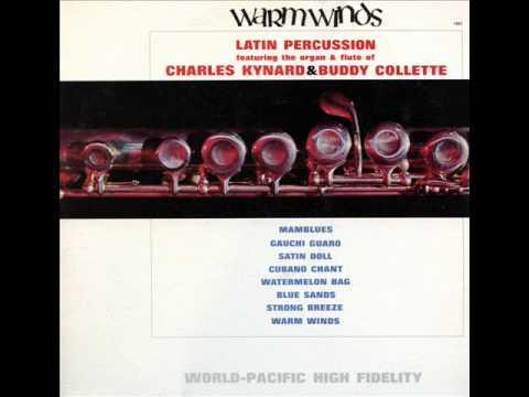 Charles Kynard & Buddy Collette - Mamblues