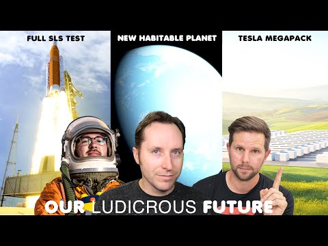 Ep 45 - Tesla Megapack, Full SLS Test, and a New Habitable Planet thumbnail