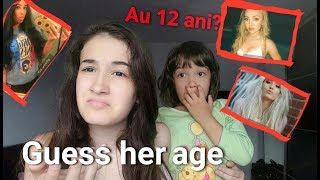 GUESS HER AGE Challenge | cu sora'mea