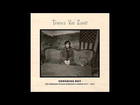 Townes Van Zandt  Dead Flowers Sunshine Sessions