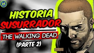 Video La Historia de Los Susurradores en The Walking Dead (Parte 2) download MP3, 3GP, MP4, WEBM, AVI, FLV Juli 2018