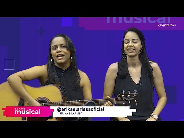 Gazeta Musical com Erika e Larissa (Bloco 3)