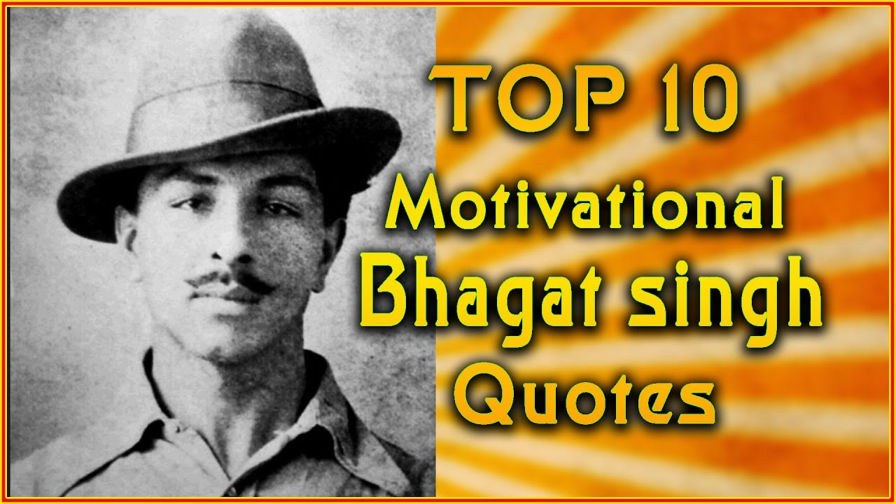Top 10 Shaheed Bhagat Singh Quotes