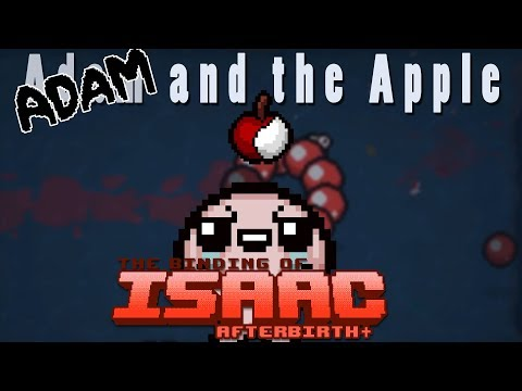 The BInding of Isaac Afterbirth Plus   Adam and The Apple   Mod Spotlight!