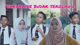 Pickupline Budak Sekolah 2