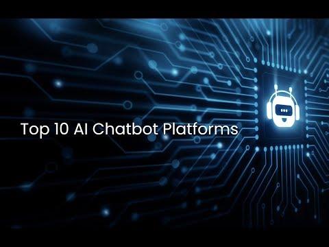 Top 10 AI Chatbot Platforms