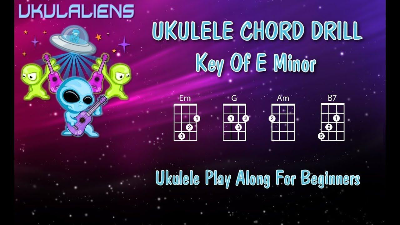 Ukulele Chord Drill Practice - E Minor - Ukulele Play Along