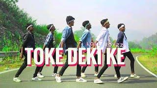Love BoyZz , New Nagpuri Dance Video , Toke Deki Ke , 2018 ,