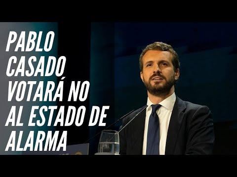 PABLO CASADO votará NO al Estado de Alarma de PEDRO SÁNCHEZ, al igual que Santiago Abascal (VOX)