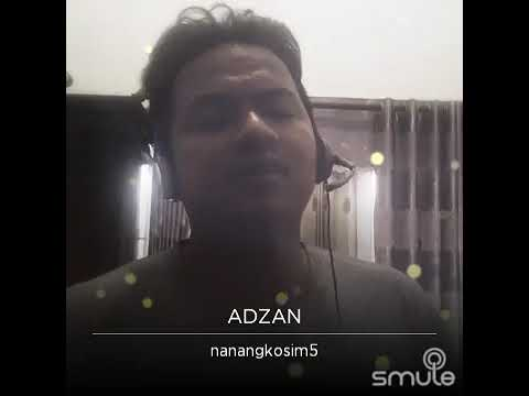 Adzan merdu nanang