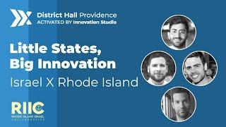 6/8 Little States, Big Innovation | District Hall Providence | RI