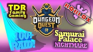 CRAZY RAID Samurai Palace Level 100+ (Nightmare Hardcore) Roblox w DroydTDR