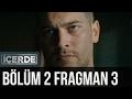 ICERDE 2.BOLUM FRAGMAN 3 GR SUBS