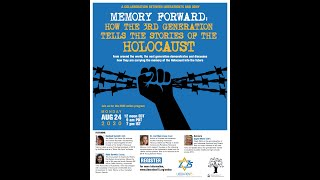 Memory Forward: How the Third Generation Tells the Stories of the Holocaust 2020-08-24