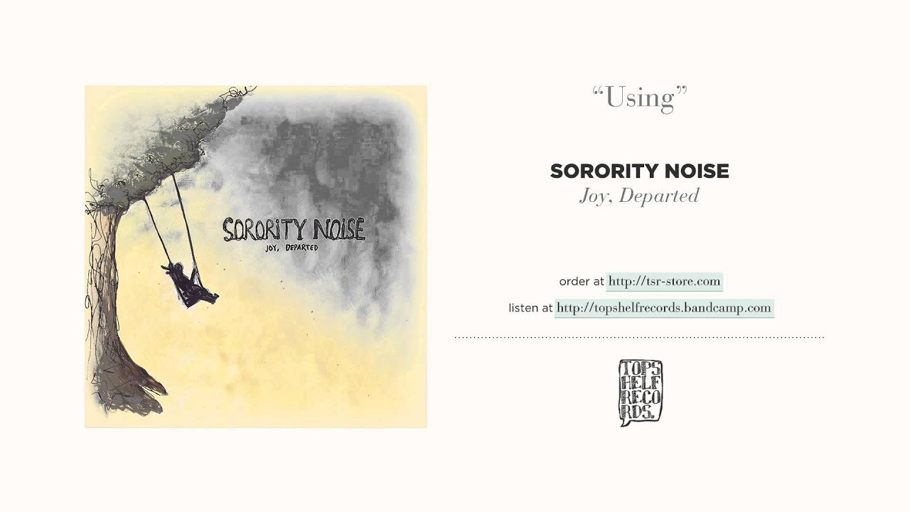 """Download """"Using"""" by Sorority Noise"""