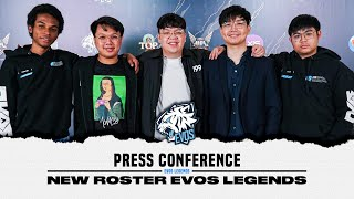 Press Conference New Roster EVOS Legends!