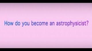NASA SME²: How do you become an astrophysicist?