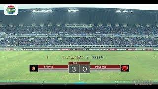 Piala Presiden 2018 : SRIWIJAYA FC (3) vs PSM MAKASSAR (0) - Highlight Goal