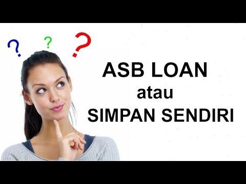 ASB loan VS Simpan Sendiri