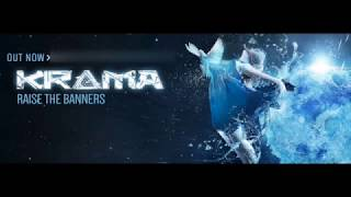 Official - Krama - Raise The Banners