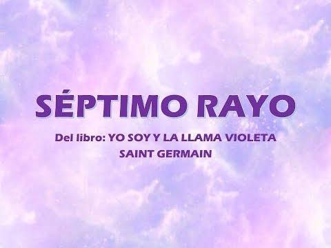 Septimo Rayo por el Maestro Saint Germain