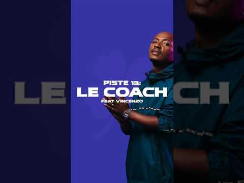 Soprano - Le Coach Feat Vincenzo  (Extrait Audio)