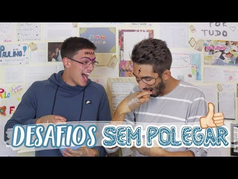 DESAFIOS SEM O POLEGAR c/ Moisés Filipe   Paulo Sousa