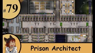 Prison architect part 79 - Wrapping it up (finale)