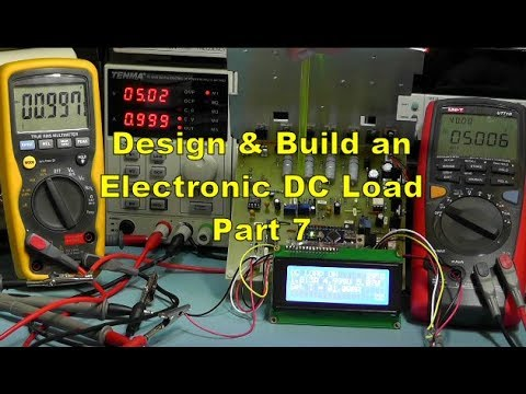 Scullcom Hobby Electronics #52 - Electronic DC Load Part 7