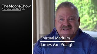Renowned Medium James Van Praagh Ultimate Spiritual Interview 2018