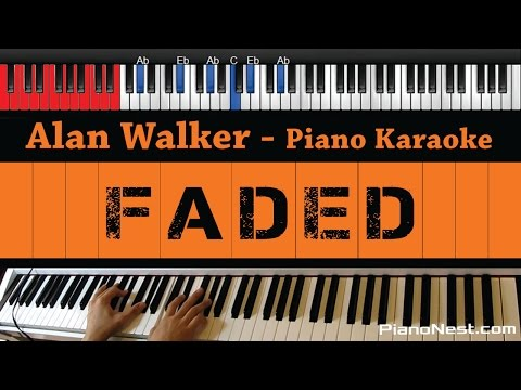 Alan Walker - Faded - HIGHER Key (Piano Karaoke / Sing Along)