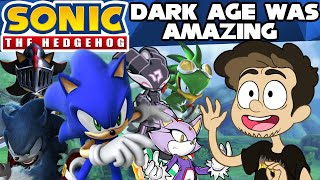 The Sonic The Hedgehog Dark Age Was Amazing