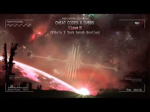 Cheat Codes X DVBBS - I Love It (N3bula X Dark Rehab Bootleg) [Free Release]