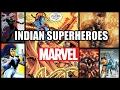 Indian superheroes from MARVEL and DC COMICS