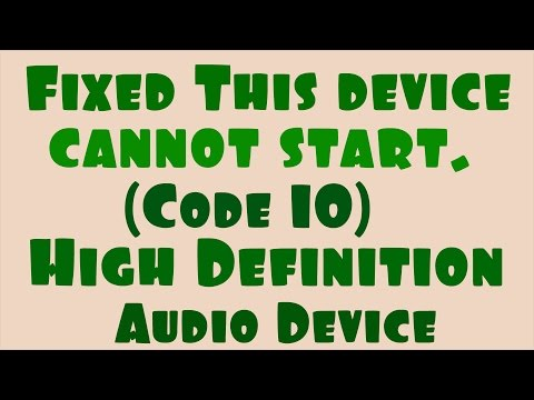 Fixed this device cannot start  code 10 – high definition audio device