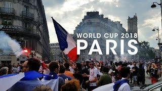 WORLD CUP VLOG - Paris France World Cup Champions 2018 - World Cup 2018 Paris France
