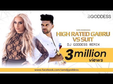 Suit vs High Rated Gabru - Guru Randhawa | DJ Goddess remix