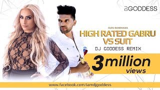 suit-vs-high-rated-gabru---guru-randhawa-dj-goddess-remix