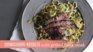 Chimichurri Noodles and Grilled Flank Steak with the Nonstick Skillet  Pampered Chef