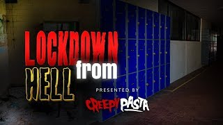 "Scary School Lockdown Stories ""Lockdown From Hell"""