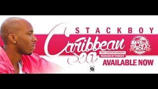 Stack Boy - Caribbean Sea (ft. Christine Gordon) Prod. by Tito Beatz [Official Video]