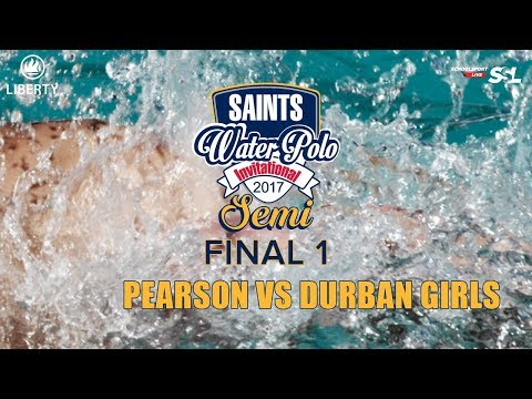 SEMI-FINAL 1: Pearson vs Durban Girls - Saints Waterpolo Invitational 21 October 2017 - Day 3