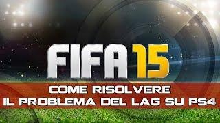[Tutorial FIFA 15] Come risolvere il problema del lag su PS4 senza mettere mano al router