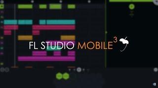 FL STUDIO MOBILE 3 - Interface y funciones principales - Tutorial